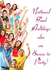 Celebrate national food holidays