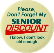 Ask for a senior discount