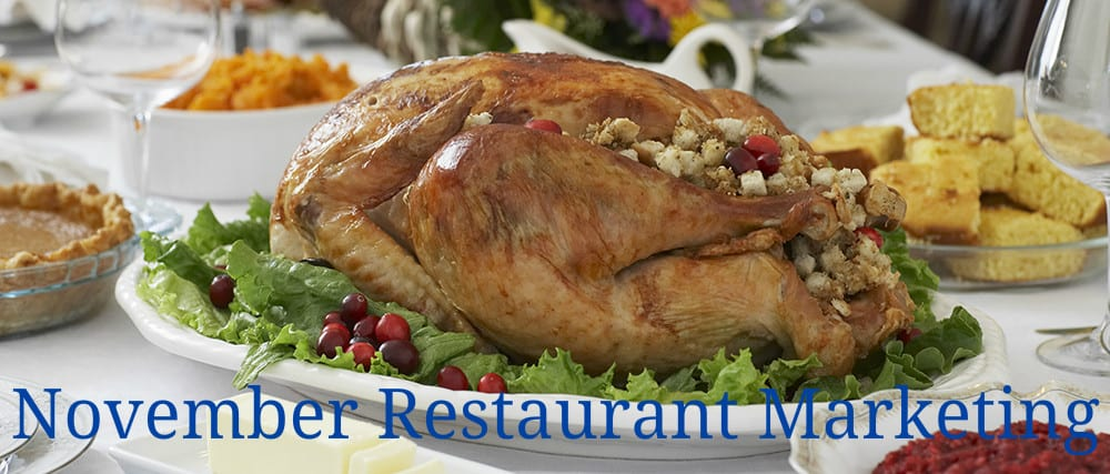 November Restaurant Marketing Ideas