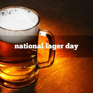national-lager-day