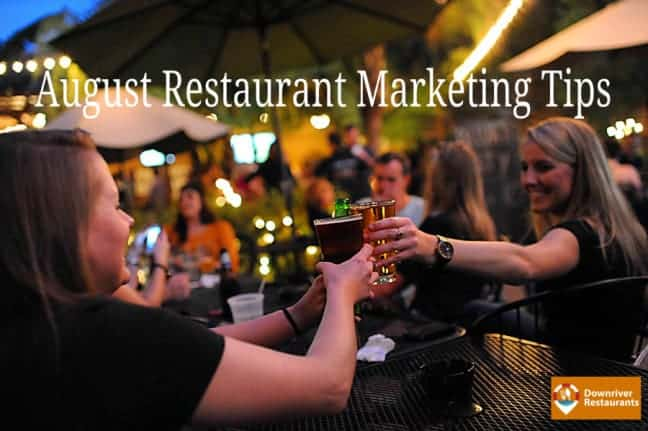 August-Restaurant-Marketing-Tips - Downriver Restaurants