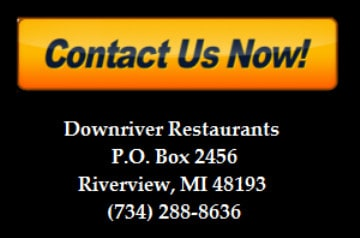 Downriver Restaurants Contact Us