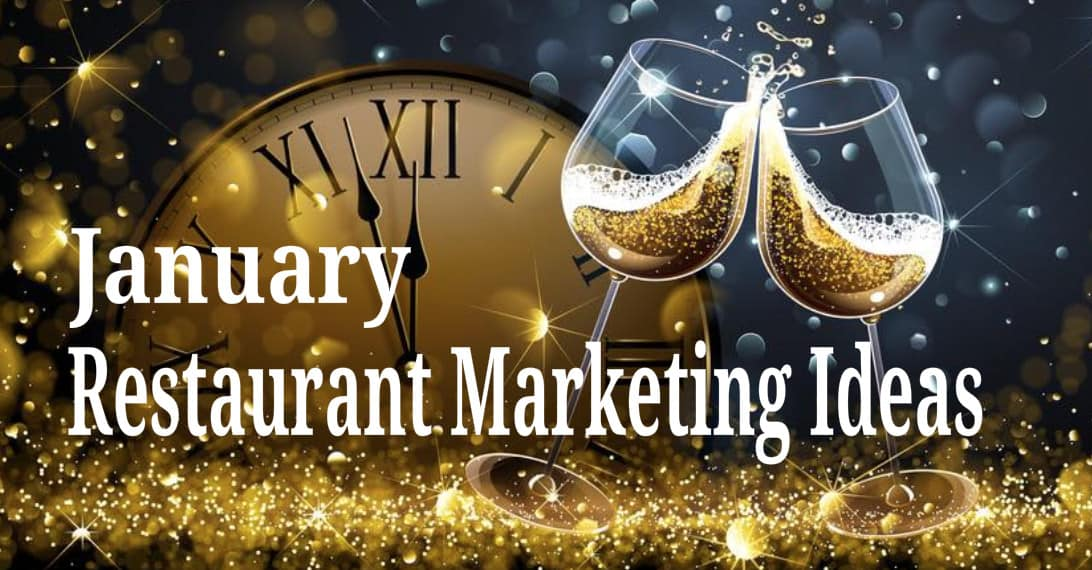 January Restaurant Marketing Ideas