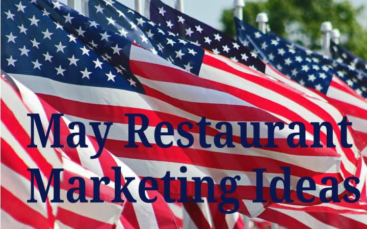 May Restaurant Marketing Ideas