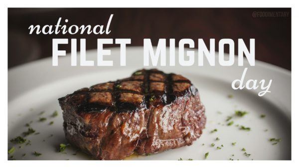 National-Filet-Mignon-Day-August