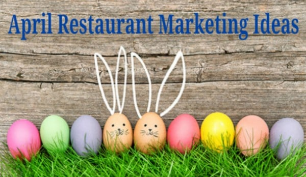 April_Restaurant_Marketing_Ideas