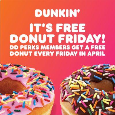 April+Free+Donut+Fridays+Dunkin'+Donuts