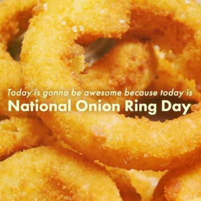 June-22-is-National-Onion-Ring-Day