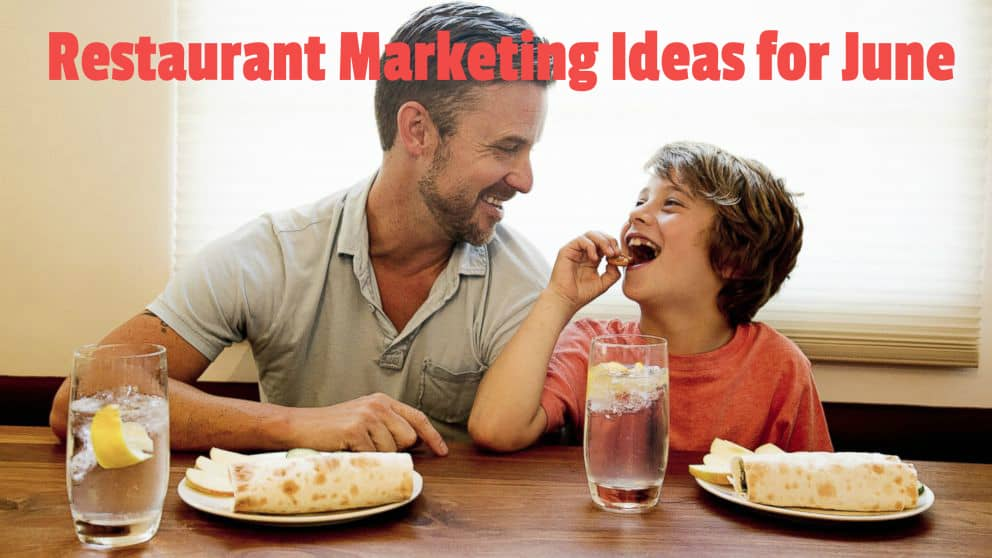 Restaurant marketing ideas for June